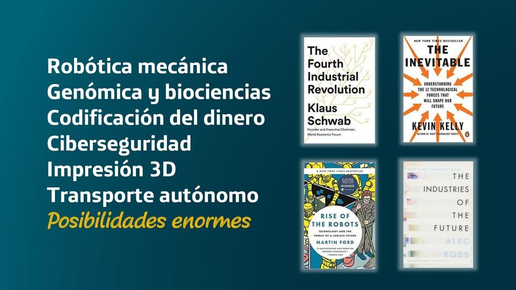 Robótica mecánica Genómica y biociencias Codifi...