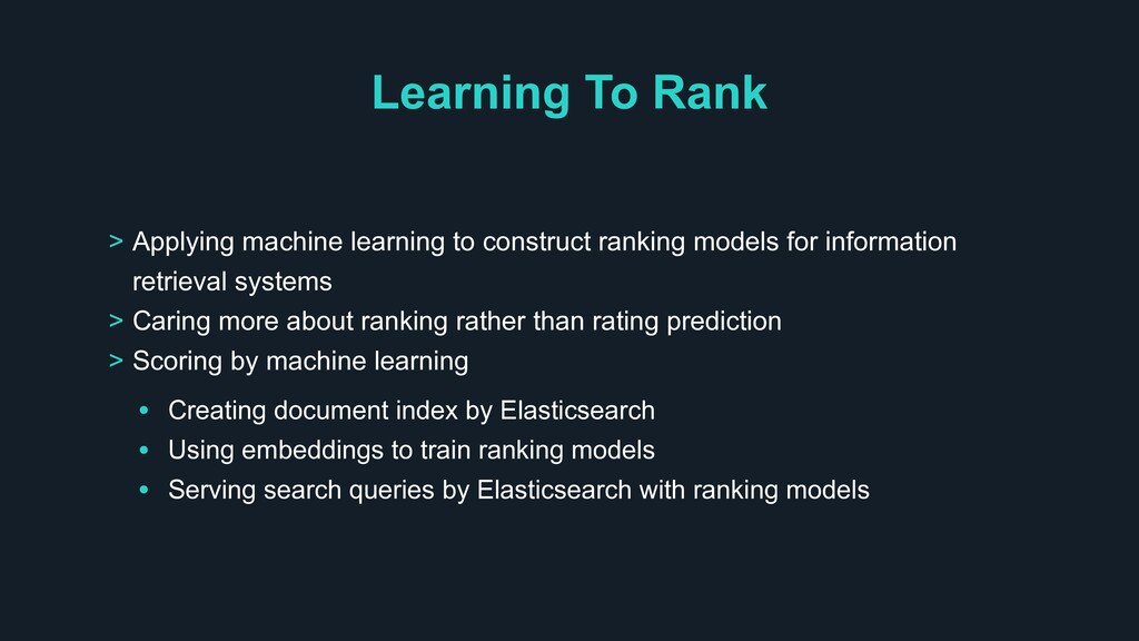 Learning To Rank > Applying machine learning to...