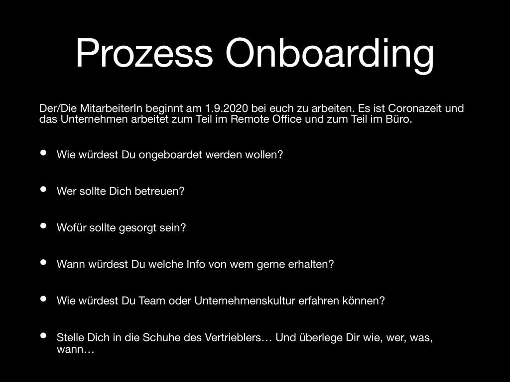 Prozess Onboarding Der/Die MitarbeiterIn beginn...