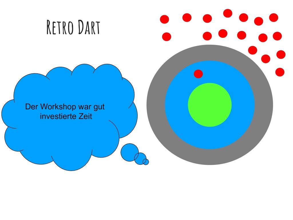 Retro Dart Der Workshop war gut investierte Zeit