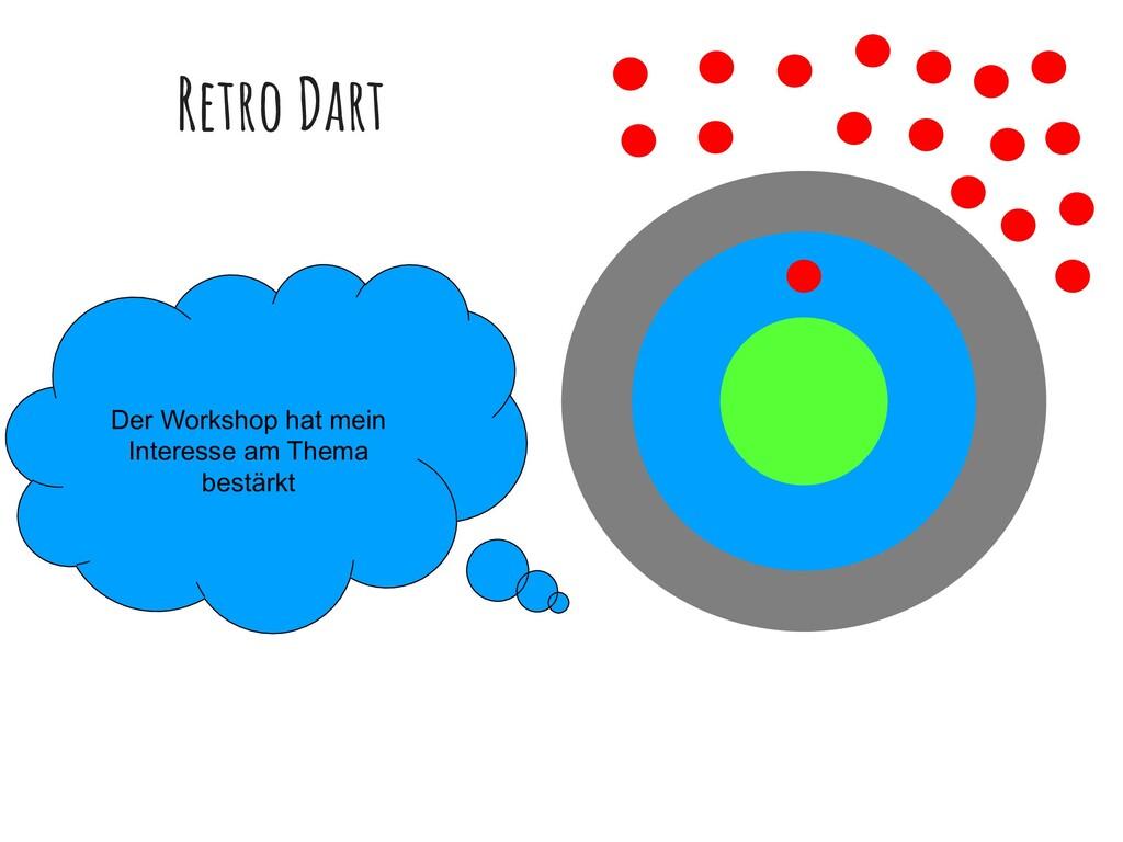 Retro Dart Der Workshop hat mein Interesse am T...