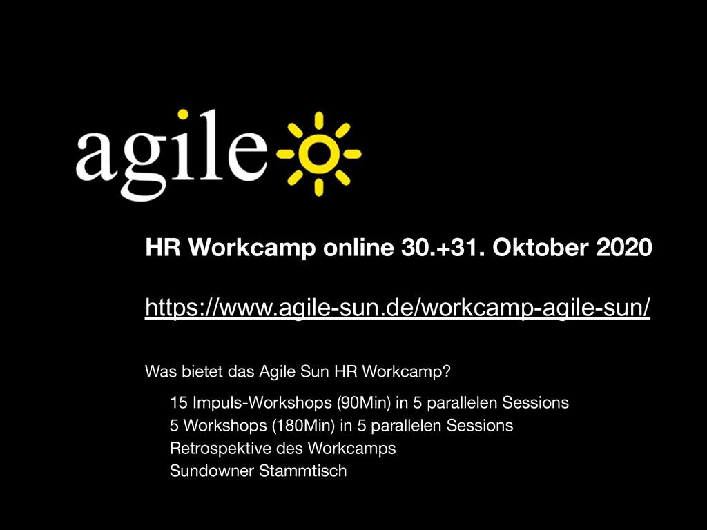 HR Workcamp online 30.+31. Oktober 2020 https:/...