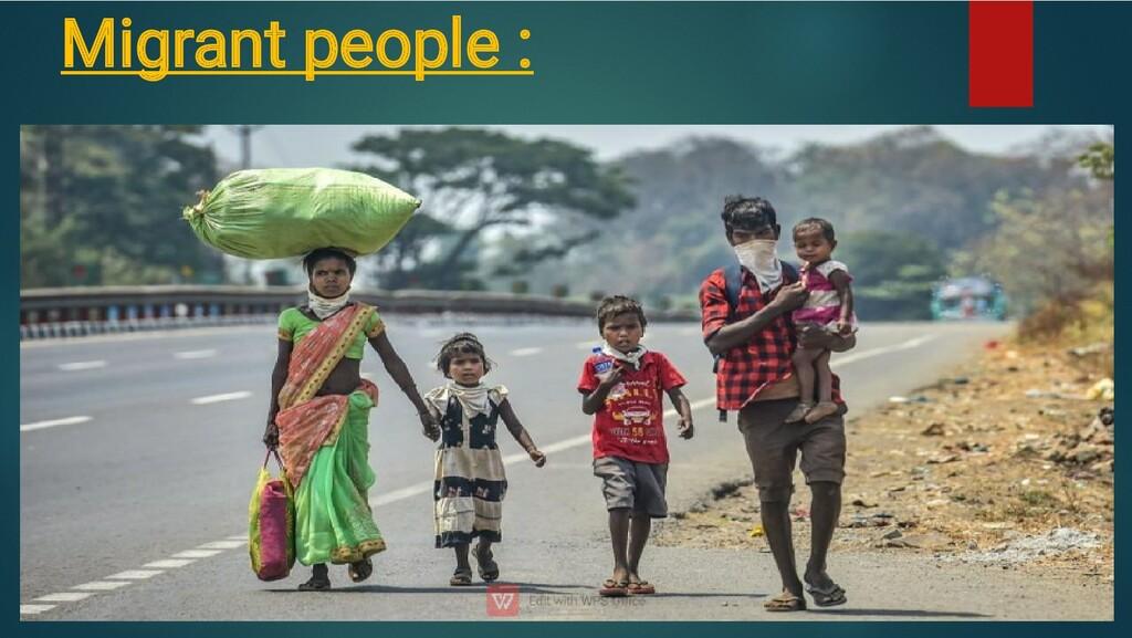 Migrant people :