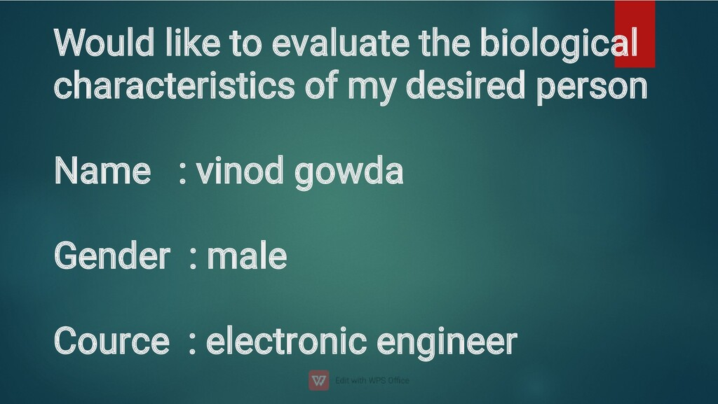 Would like to evaluate the biological character...