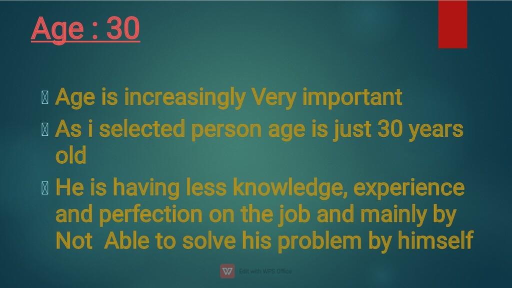 Age : 30
