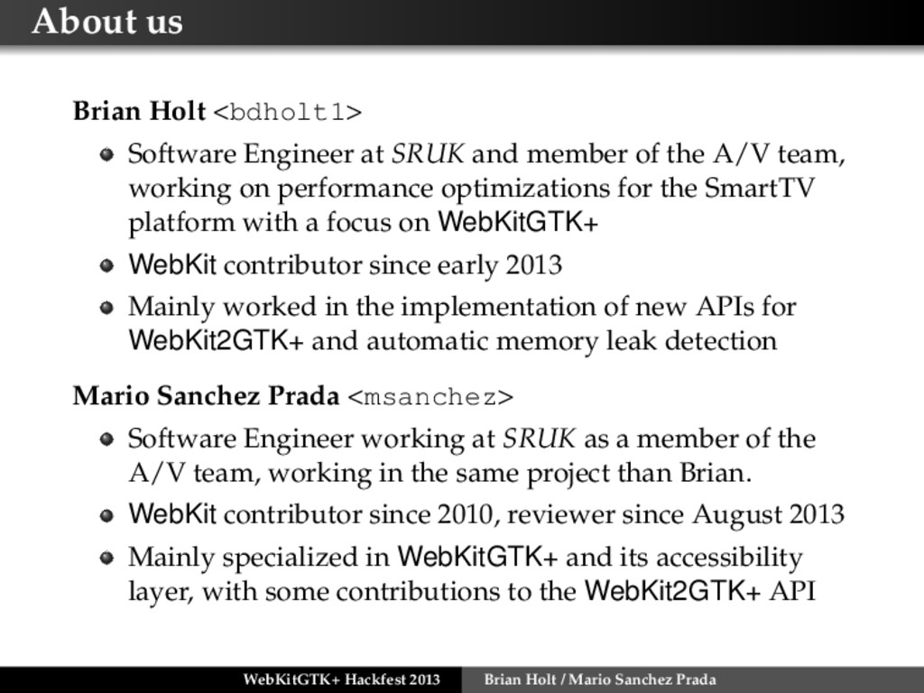 About us Brian Holt <bdholt1> Software Engineer...