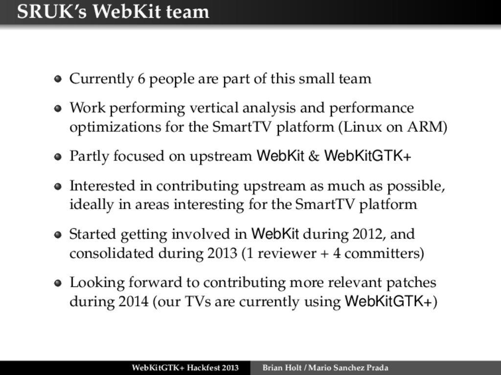 SRUK's WebKit team Currently 6 people are part ...