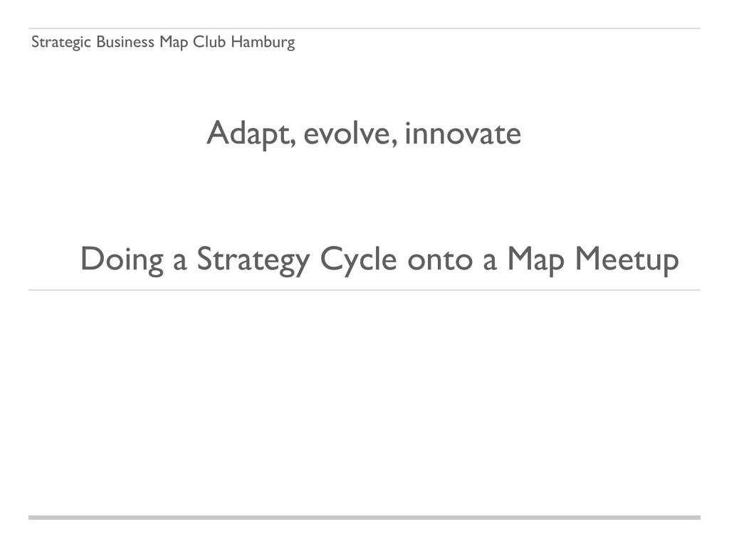 Strategic Business Map Club Hamburg Doing a Str...