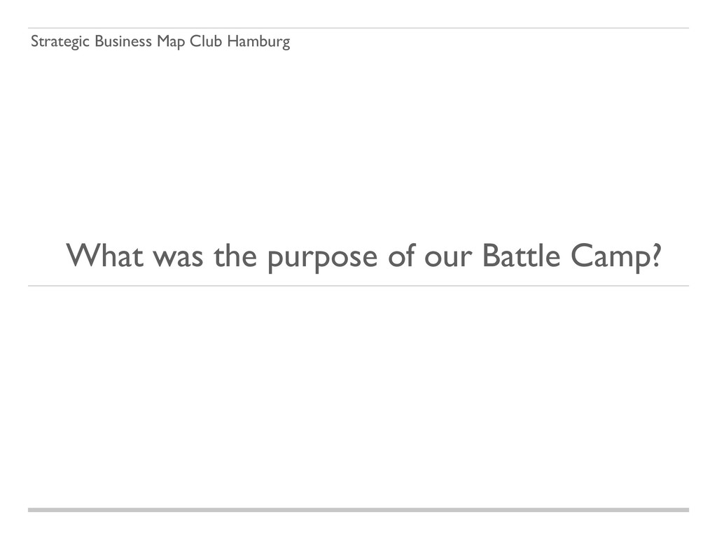 Strategic Business Map Club Hamburg What was th...