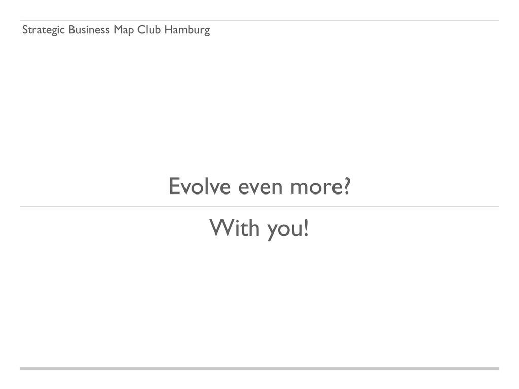 Strategic Business Map Club Hamburg Evolve even...