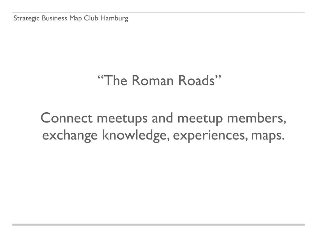 """Strategic Business Map Club Hamburg """"The Roman ..."""