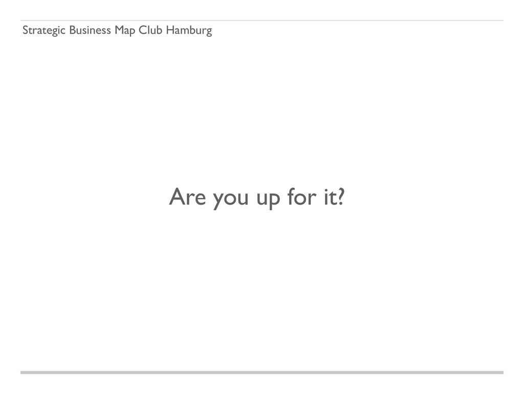 Strategic Business Map Club Hamburg Are you up ...