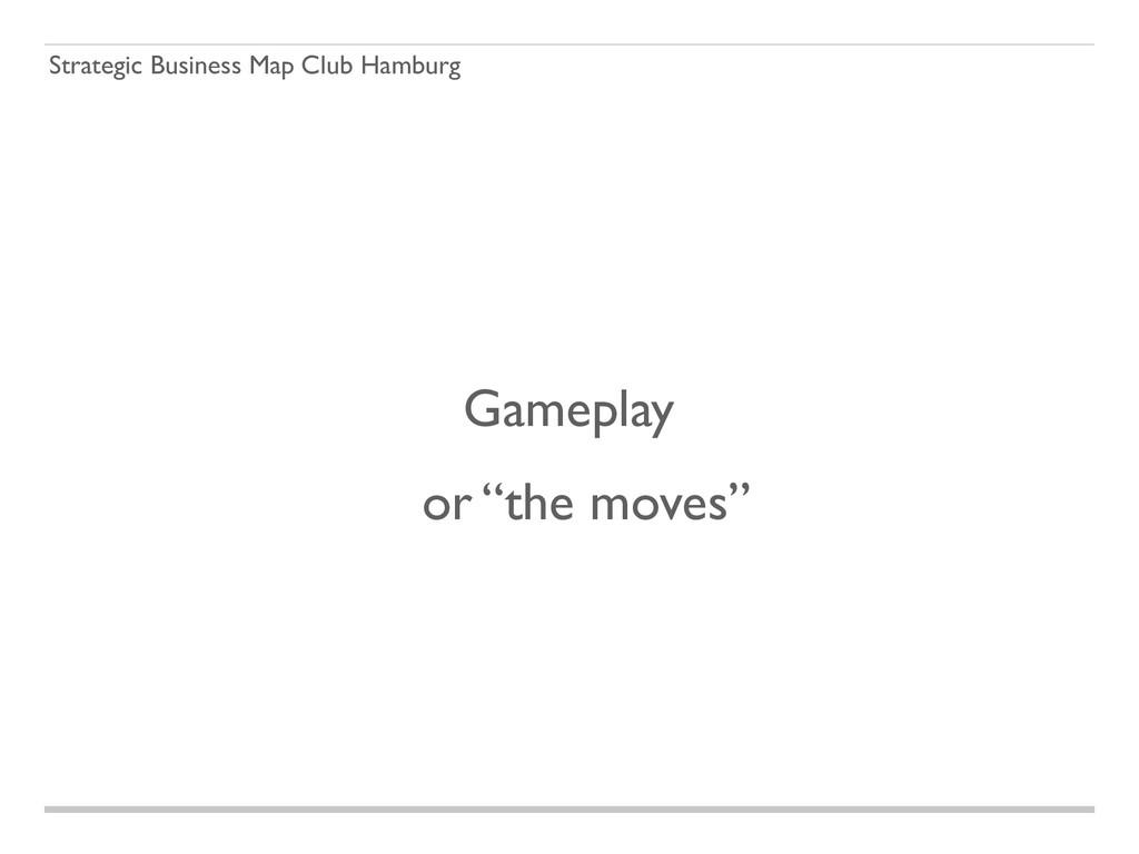 Strategic Business Map Club Hamburg Gameplay or...