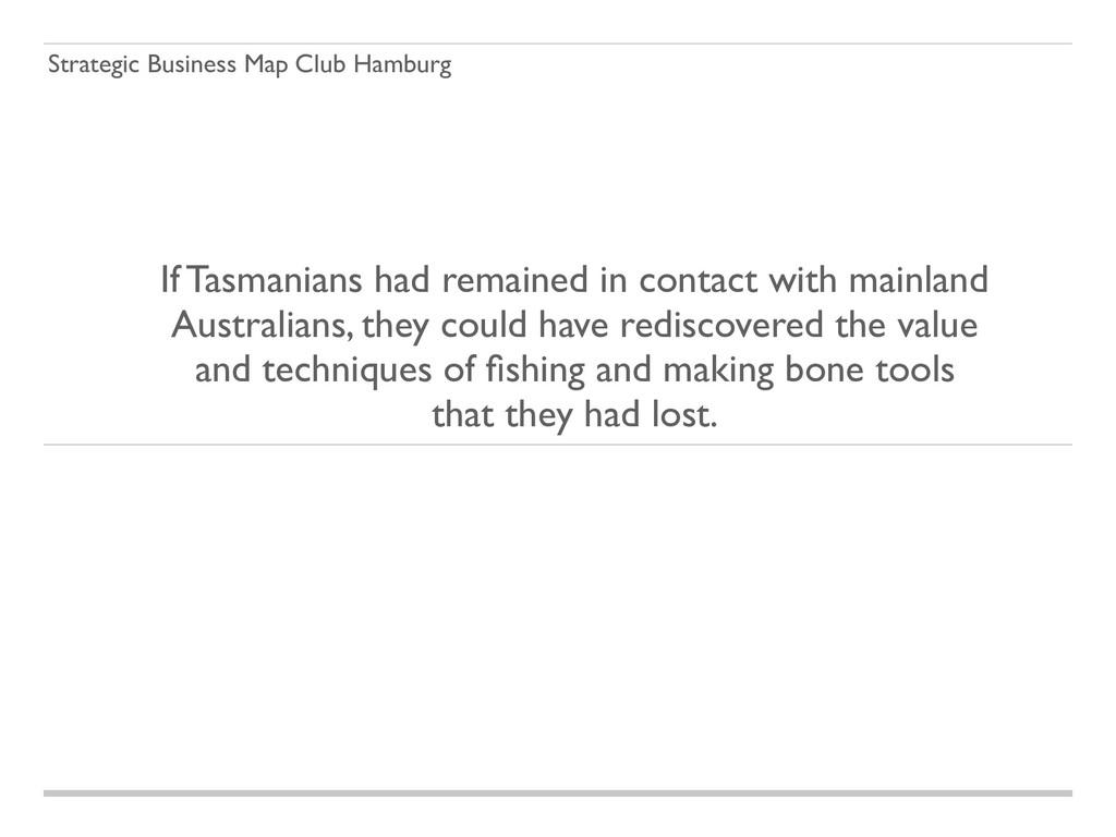Strategic Business Map Club Hamburg If Tasmania...