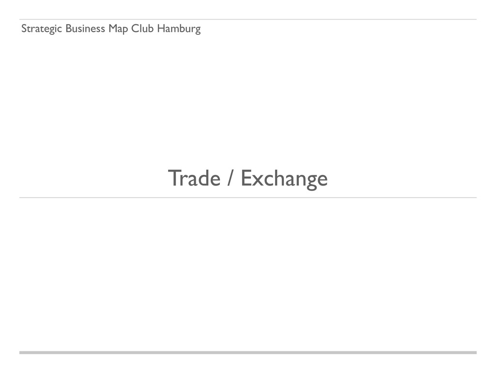 Strategic Business Map Club Hamburg Trade / Exc...