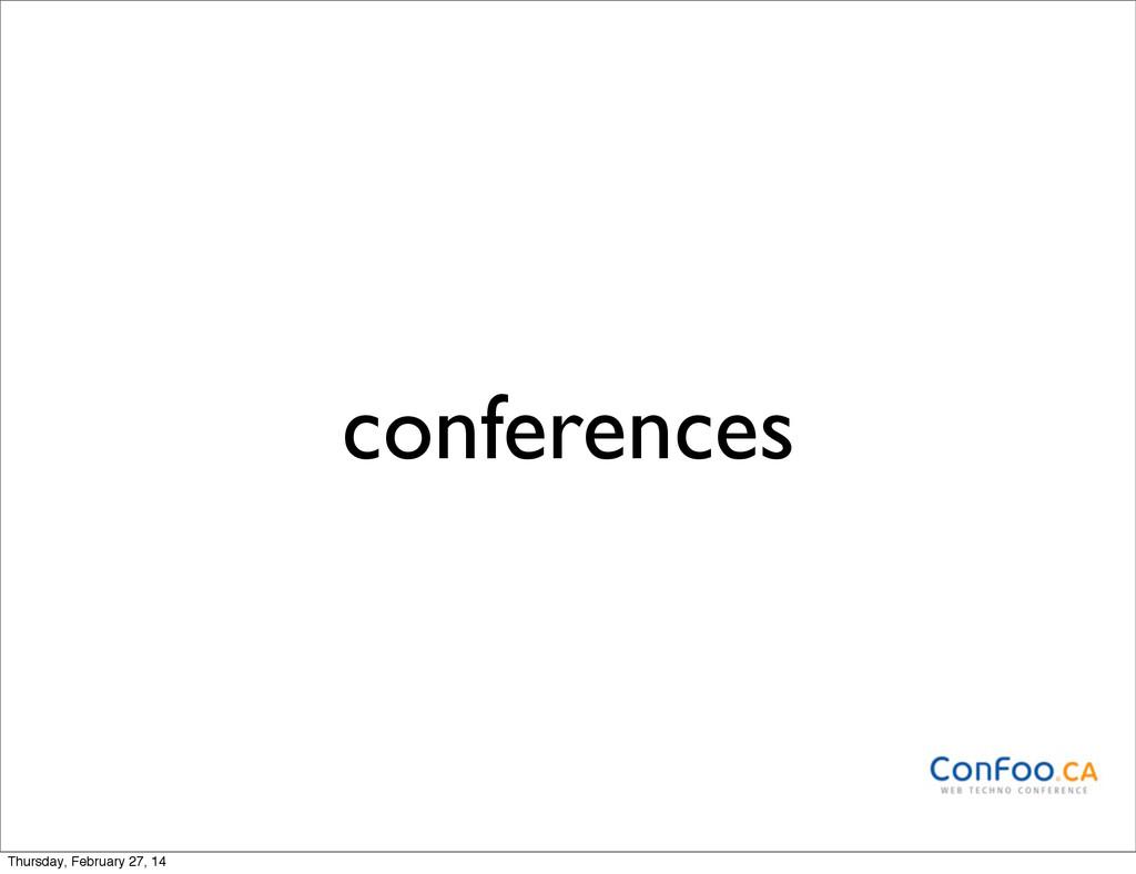 conferences Thursday, February 27, 14