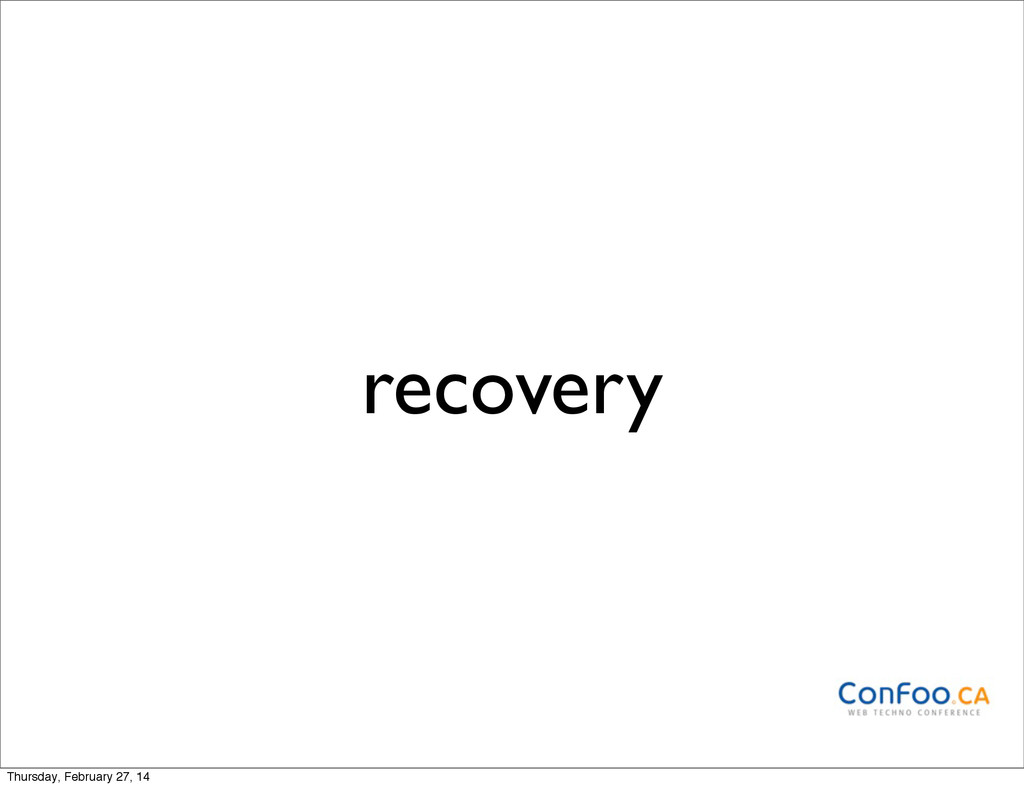 recovery Thursday, February 27, 14