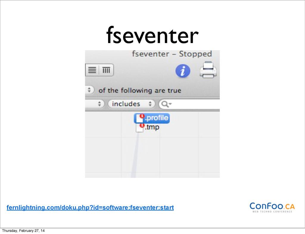 fseventer fernlightning.com/doku.php?id=softwar...
