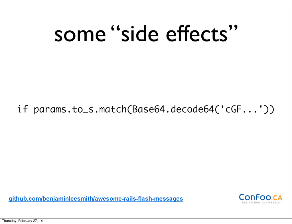 """some """"side effects"""" if params.to_s.match(Base64..."""