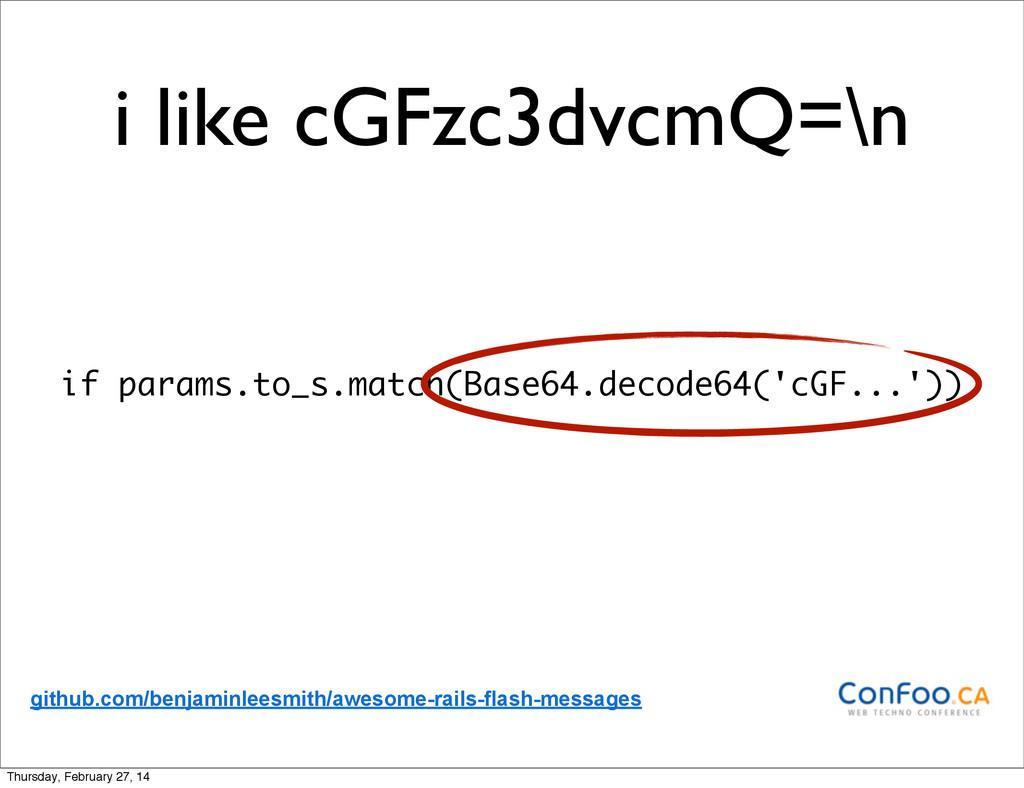 i like cGFzc3dvcmQ=\n if params.to_s.match(Base...