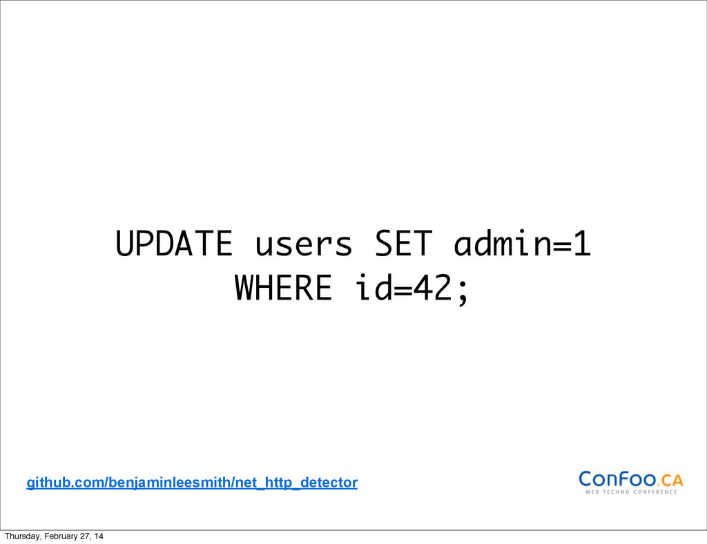 UPDATE users SET admin=1 WHERE id=42; github.co...