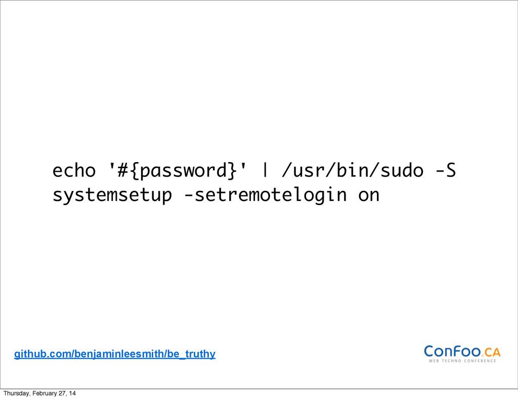 echo '#{password}' | /usr/bin/sudo -S systemset...