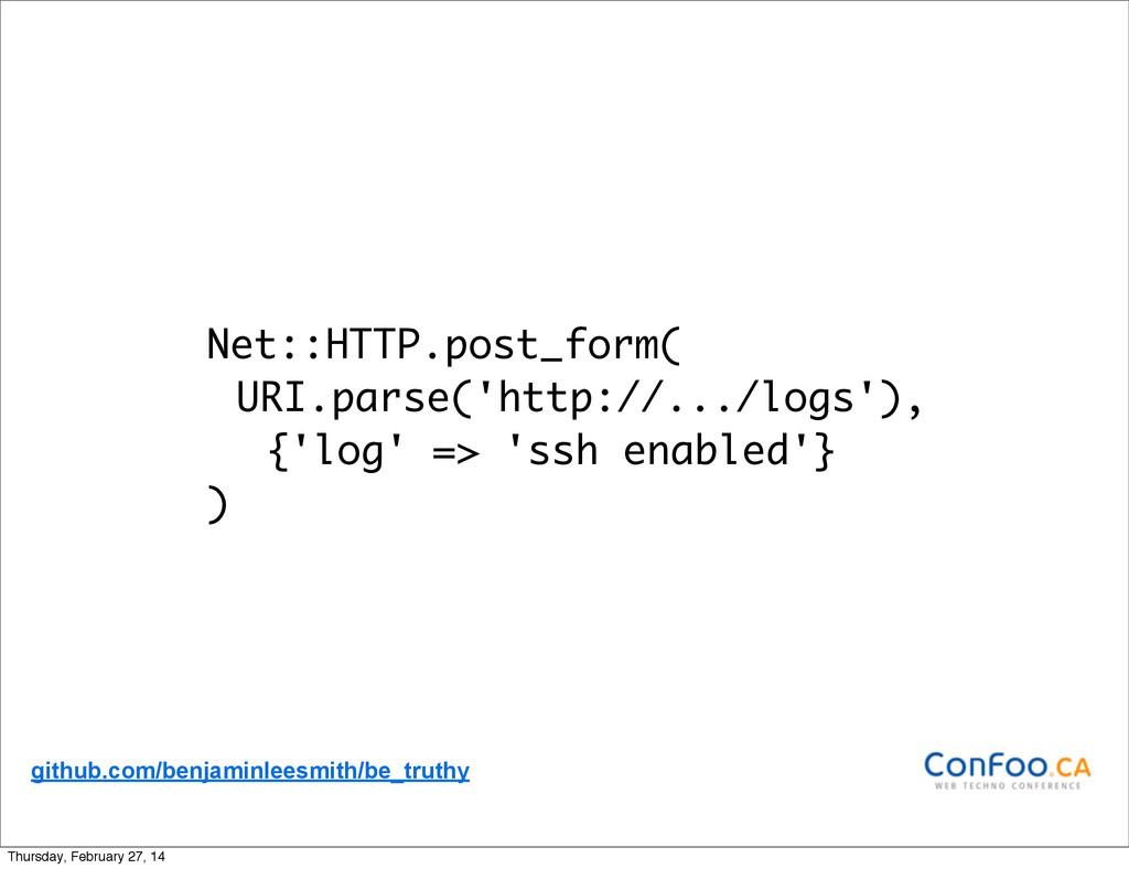 Net::HTTP.post_form( URI.parse('http://.../logs...