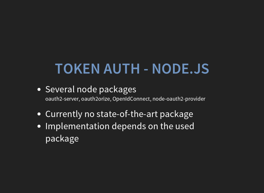 TOKEN AUTH - NODE.JS Several node packages oaut...