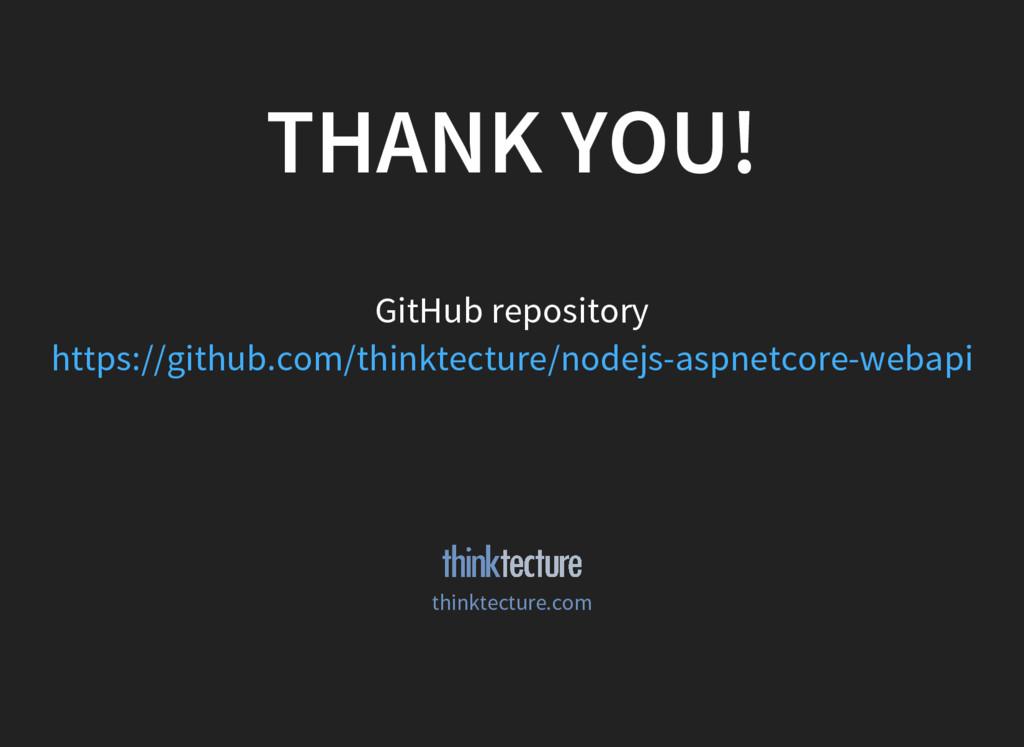 THANK YOU! GitHub repository https://github.com...