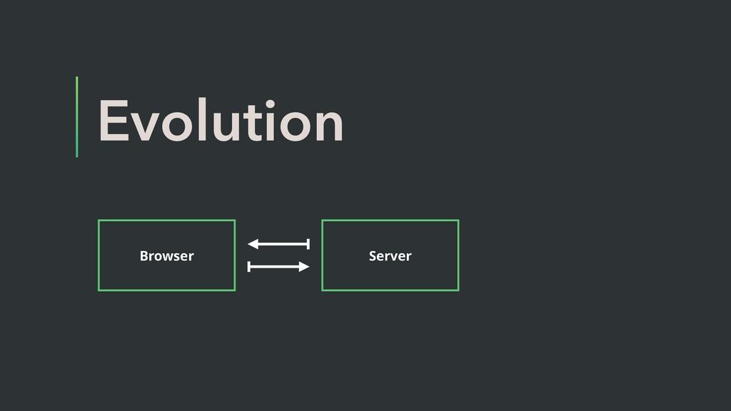 Evolution Browser Server