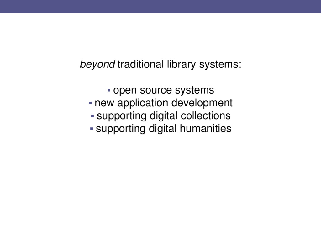 beyond traditional library systems:  open sour...