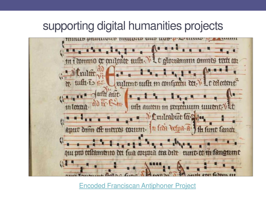 supporting digital humanities projects Encoded ...