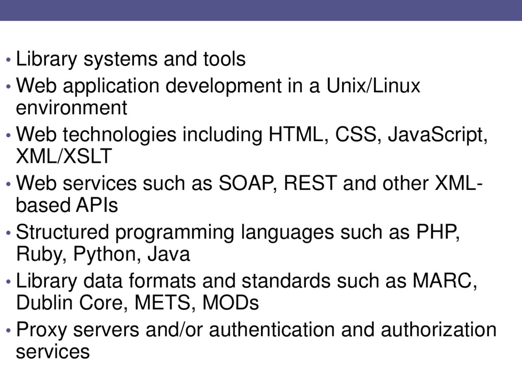 • Library systems and tools • Web application d...