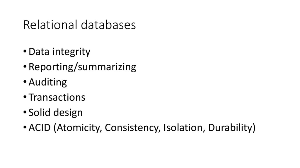 Relational databases • Data integrity • Reporti...
