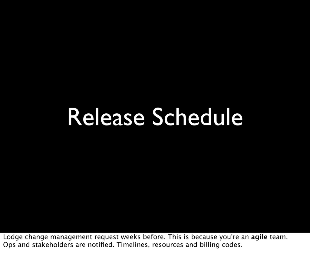 Release Schedule Lodge change management reques...