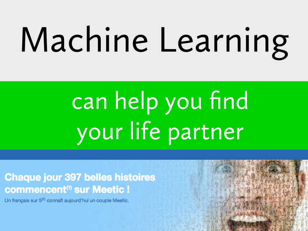 can help you find your life partner Machine Lear...
