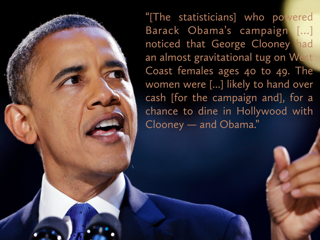 """[The statisticians] who powered Barack Obama's..."