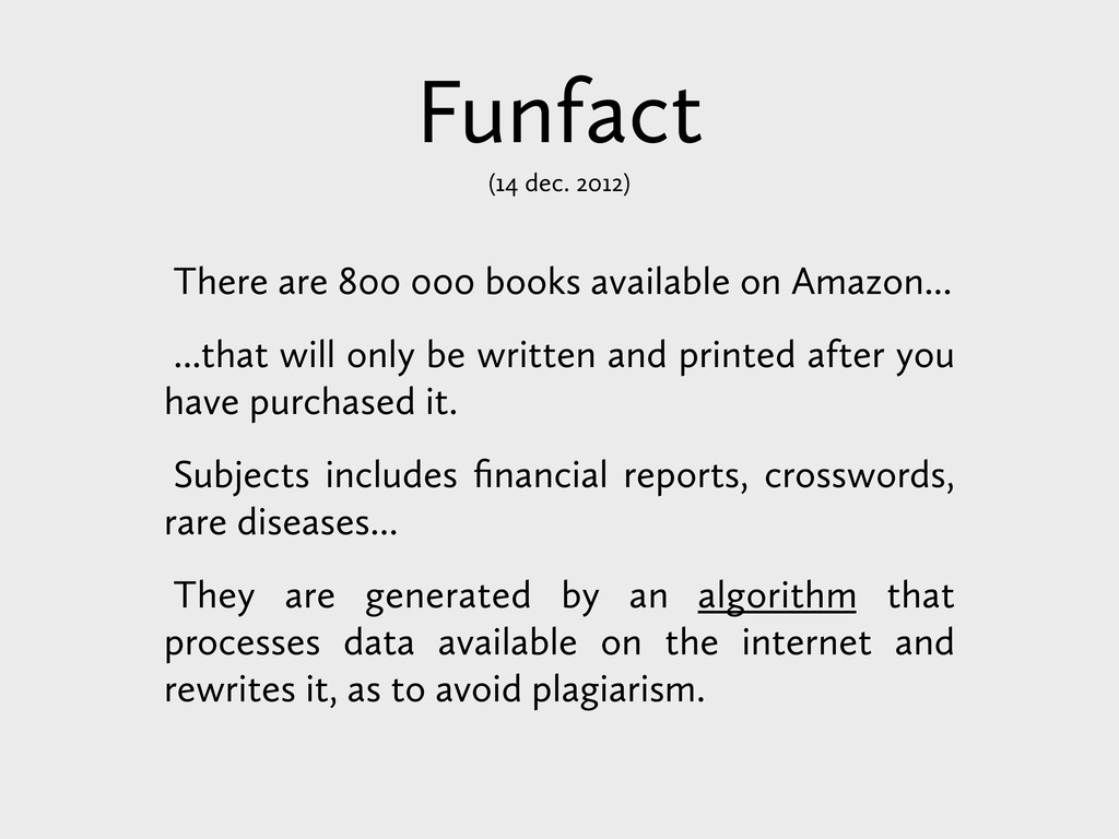 Funfact (14 dec. 2012) There are 800 000 books ...