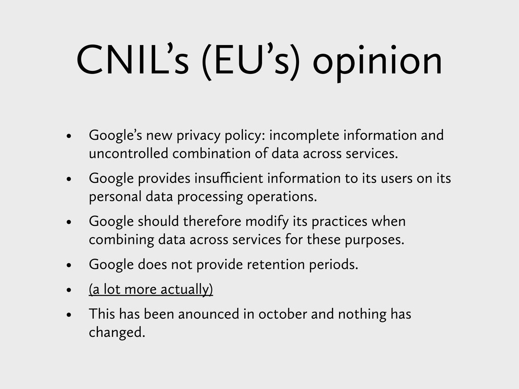 • Google's new privacy policy: incomplete infor...