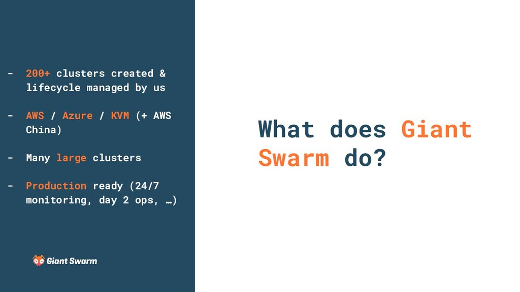 What does Giant Swarm do? - 200+ clusters creat...