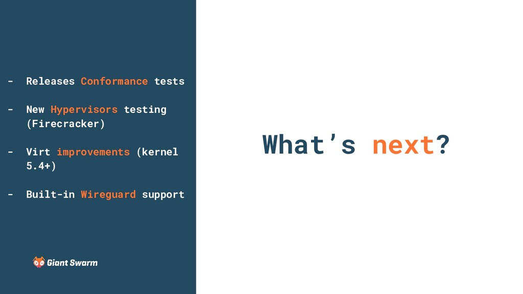 What's next? - Releases Conformance tests - New...