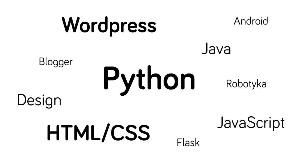 Python HTML/CSS Wordpress Desi n JavaScript Jav...