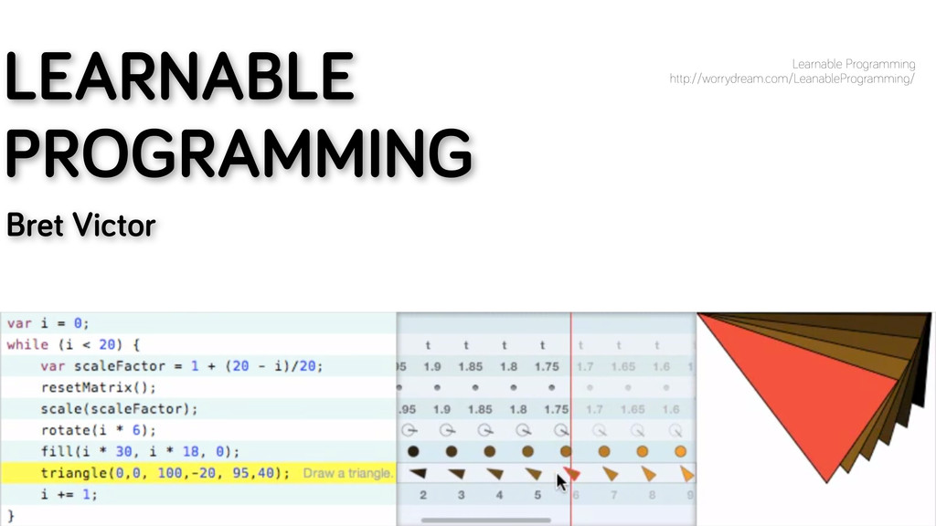 LEARNABLE PROGRAMMING Bret Victor Learnable Pro...
