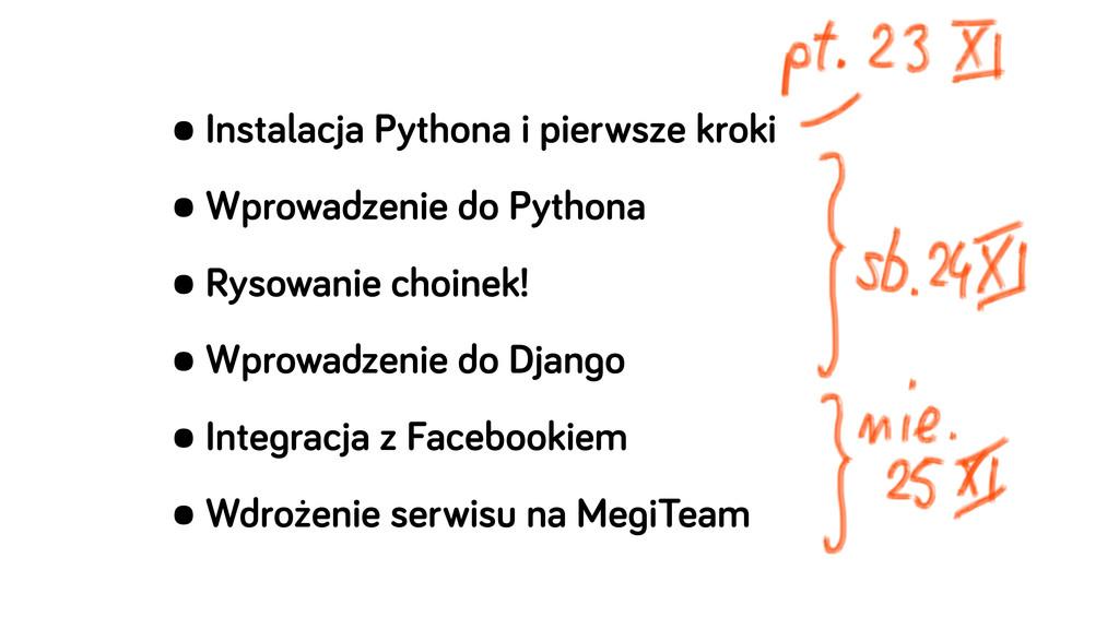 •Instalacja Pythona i pierwsze kroki •Wprowadze...