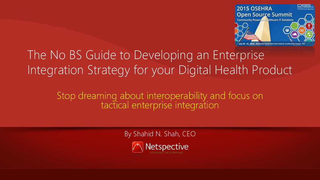 The No BS Guide to Developing an Enterprise Int...