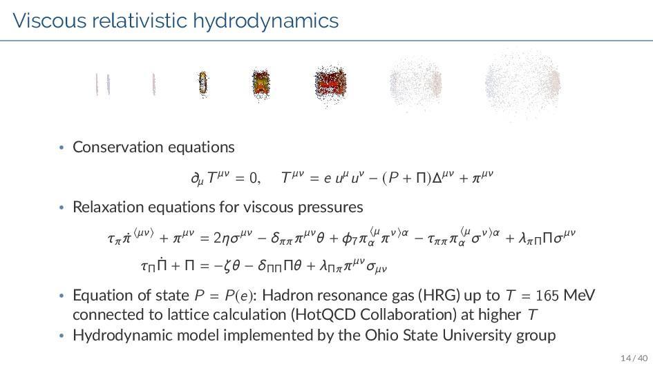 Viscous relativistic hydrodynamics • Conservati...
