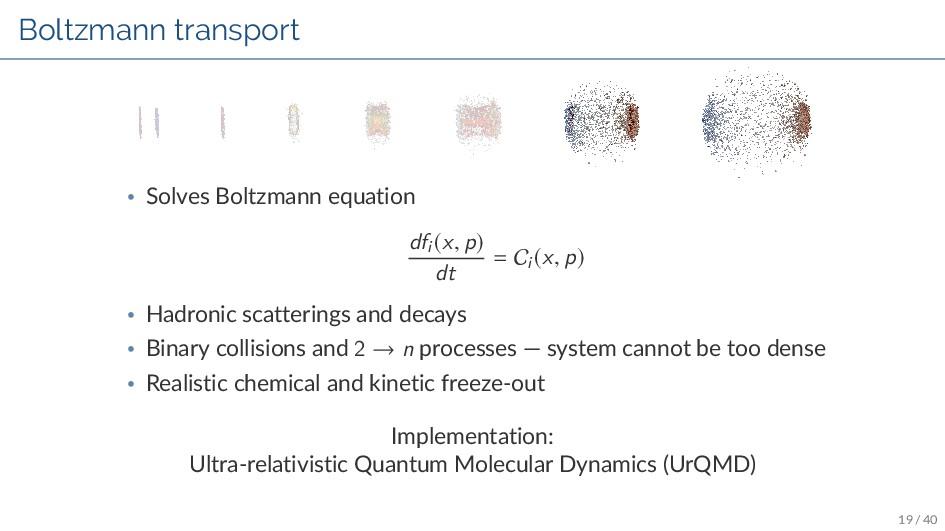 Boltzmann transport • Solves Boltzmann equation...