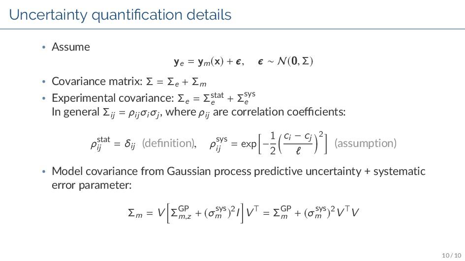 Uncertainty quanti cation details • Assume ye =...