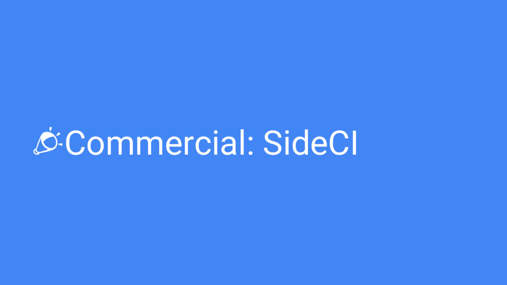 Commercial: SideCI