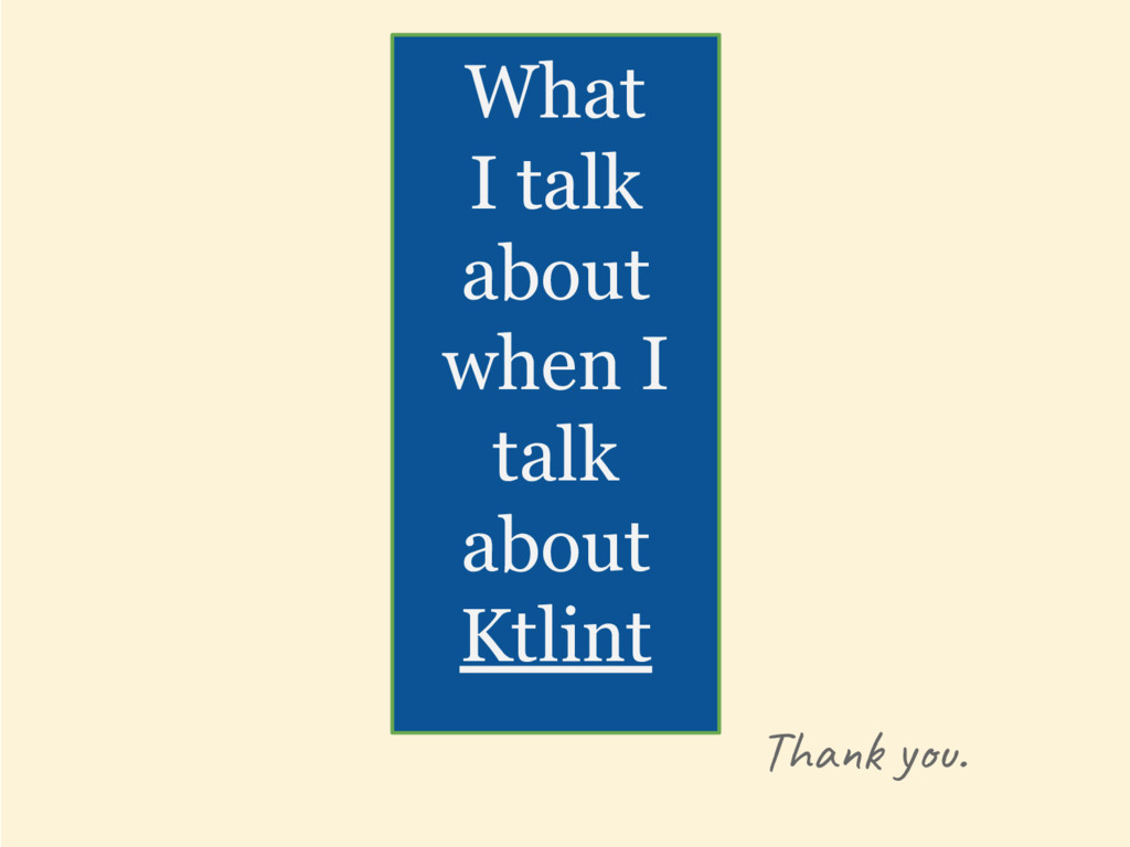Tha y . What I talk about when I talk about Ktl...